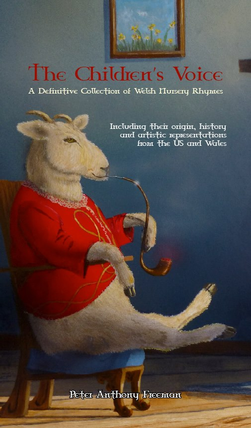 """Book cover for the upcoming release """"The Children's Voice: The Definitive Collection of Welsh Nursery Rhymes."""" To be published by A Raven Above Press"""