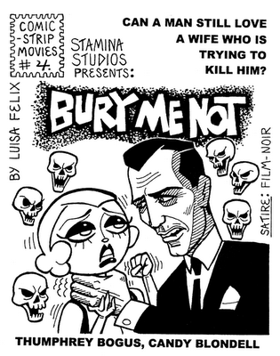 """Bury Me Not"" comic by Luisa Felix."