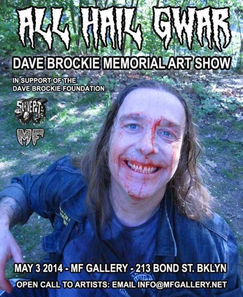 Online flyer for the Dave Brockie Memorial Show at MF Gallery, May 3rd 2014.