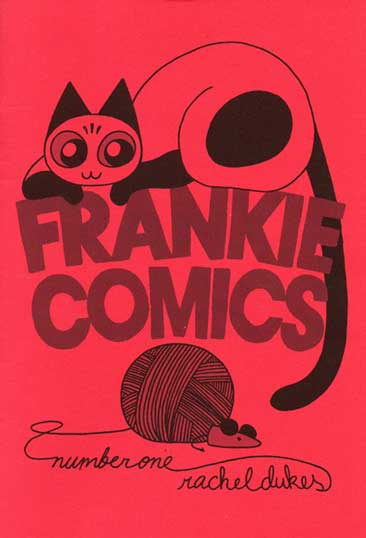 Frankie Comics issue # 1 by Rachel Dukes. Brought at the MoCCA Art Fest 2014.