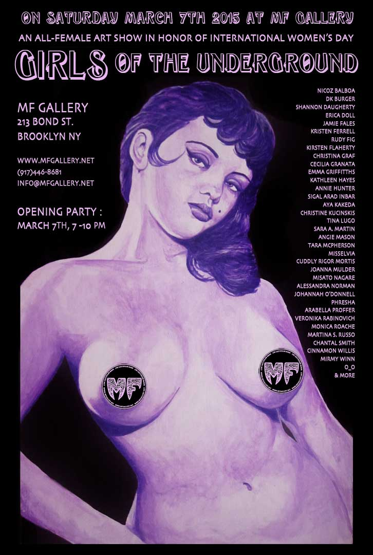 Flyer for Girls of The Underground at MF Gallery. March 7th, 2015.