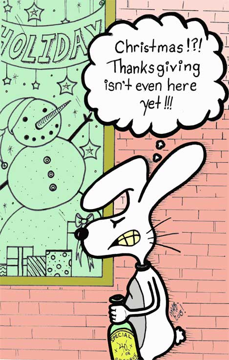 Psycho Bunny's Holiday Strife Part One. Before Thanksgiving? Based on the comic by Michele Witchipoo, Nov. 2015.